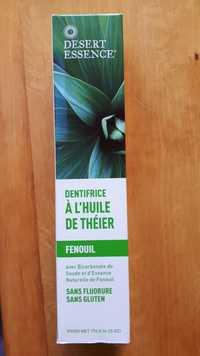 Desert Essence - Fenouil - Dentifrice à l'huile de Théier