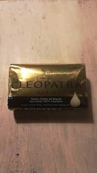 Cléopatra - Savon crème de beauté