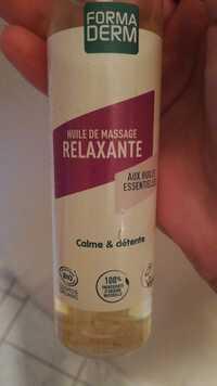 Formaderm - Calme & détente - Huile de massage relaxante