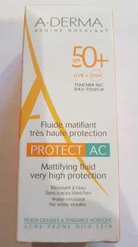 A-DERMA - Protect AC - Fluide matifiant très haute protection SPF 50+