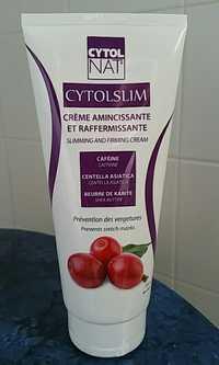 Cytolnat - Cytolslim - Crème amincissante et raffermissante