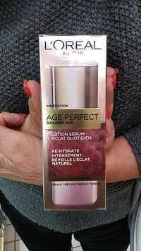 L'Oréal - Age perfect golden âge - Lotion sérum éclat quotidien