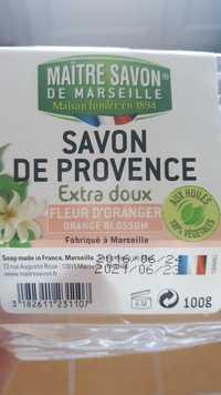 MAÎTRE SAVON DE MARSEILLE - Savon de provence extra doux au fleur d'oranger