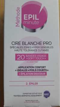 BODY'MINUTE - Méthode epil' minute - Cire blanche pro