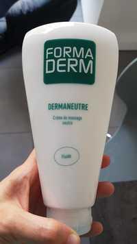 FORMA DERM - Dermaneutre - Crème de massage neutre