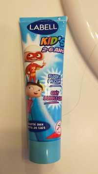 LABELL - Kid's 2-6 ans - Dentifrice adapté aux dent de lait