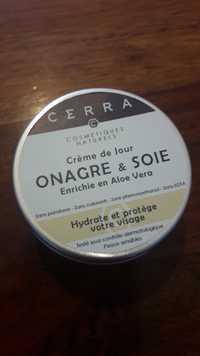 Cerra - Onagre & soie - Crème de jour