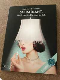 BENEFIT - So radiant - Skincare solutions