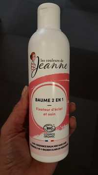 LES COULEURS DE JEANNE - Baume 2 en 1 - Fixateur d'éclat et soin