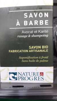 Nature & progrès - Avocat et karité - Savon à barbe