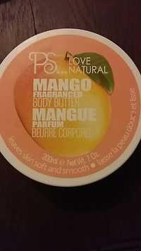 Primark - PS love natural - Beurre corporel mangue parfum