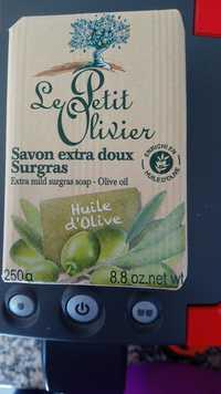 LE PETIT OLIVIER - Huile d'Olive - Savon extra doux surgras