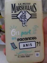 Le petit marseillais - On part en vacances - Gel douche hydratant à l'anis vert