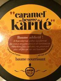 Energie Fruit - Caramel au beurre de karité - Baume nourrissant