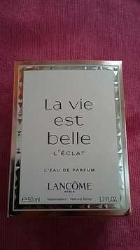 Lancôme - La vie est belle l'éclat - L'eau de parfum
