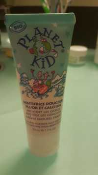 PLANET KID - Dentifrice douceur fluor et calcium