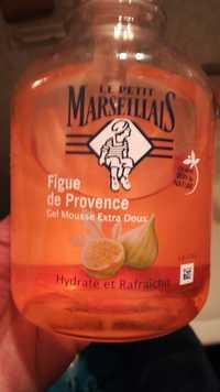 LE PETIT MARSEILLAIS - Figue de Provence - Gel mousse extra doux