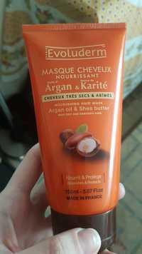 EVOLUDERM - Masque cheveux nourrissant Huile d'Argan & Beurre de Karité