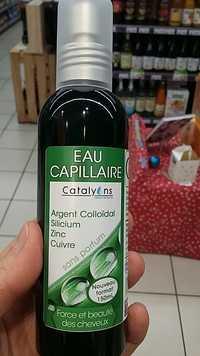 CATALYONS - Eau capillaire