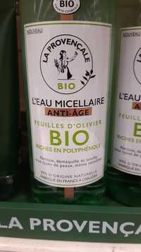 LA PROVENÇALE - L'eau micellaire anti-âge bio