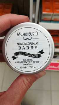 Monsieur D. - Baume disciplinant barbe
