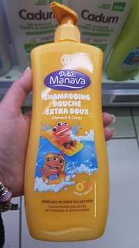 Marque Repère - Petit Manava - Shampooing douche extra doux