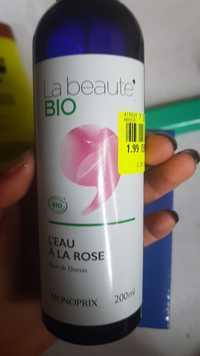 Monoprix - La beauté bio - L'eau à la rose