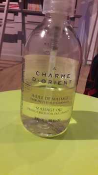 CHARME D'ORIENT - Huile de massage parfum fleur d'oranger