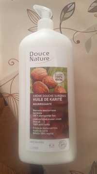 Douce Nature - Crème douche surgras à l'huile de karité