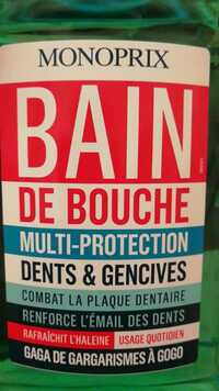 MONOPRIX - Bain de bouche multi-protection dents et gencives