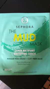 SEPHORA - The mud mask - Masque tissu argile