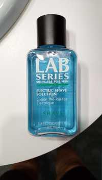 LAB SERIES - Lotion pré-rasage eléctrique