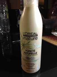 L'Oréal - Série nature Pureté naturelle - Shampooing douceur prêle bio