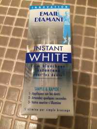 Email Diamant - Instant White - Film blancheur instantané pour les dents