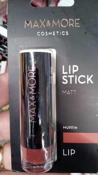 MAX & MORE - Lip stick matt muffin