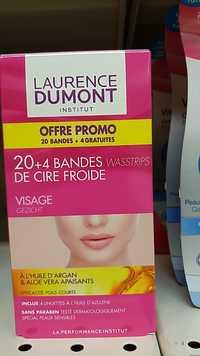 Laurence Dumont - 20+4 bandes de cire froide - Epilation visage