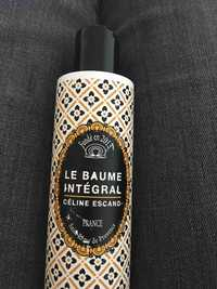 CÉLINE ESCAND - Le baume intégral