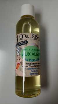 MA KIBELL - Ma thalasso - Huile de massage aux algues