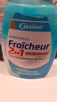 CASINO - Fraîcheur 2 en 1 - Dentifrice