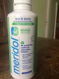 MÉRIDOL - Haleine sûre - Bain de bouche
