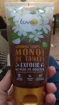 LOVEA - Gommage corps - Monoï de Tahiti