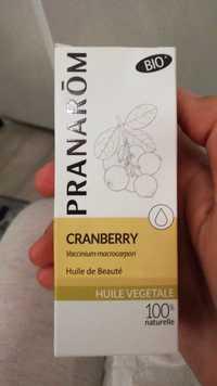 Pranarôm - Cranberry - Huile de beauté
