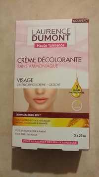 LAURENCE DUMONT - Haute tolérance - Crème décolorante
