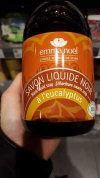 EMMA NOËL - Savon liquide noir à l'eucalyptus bio