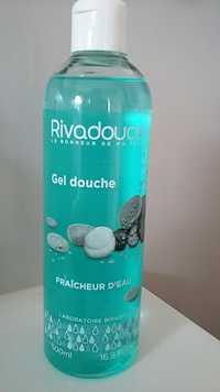 Rivadouce - Gel douche fraîcheur d'eau