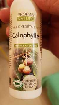 Propos'Nature - Calophylle - Huile végétale bio