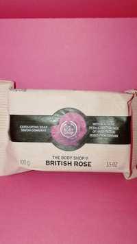 THE BODY SHOP - British rose - Savon gommant