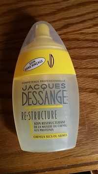 JACQUES DESSANGE - Re-structure