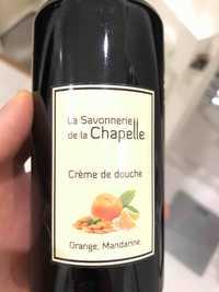 La Savonnerie de la Chapelle - Crème de douche orange mandarine