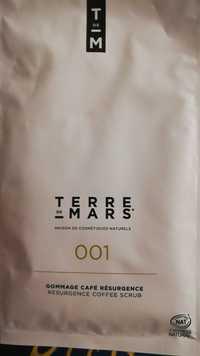 TERRE DE MARS - Gommage café résurgence 001